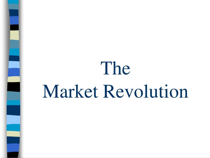 impact of market revolution 1815 1860 on economy As the title suggests, this book examines the impact of the market revolution and  how it  and established capitalist hegemony over economy, politics, and culture.