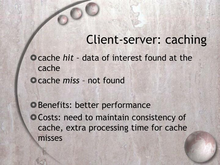 Client-server: caching