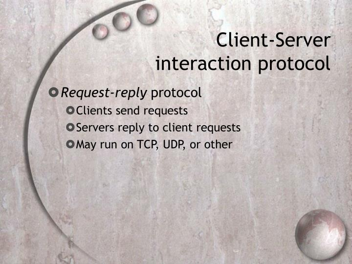 Client-Server interaction protocol