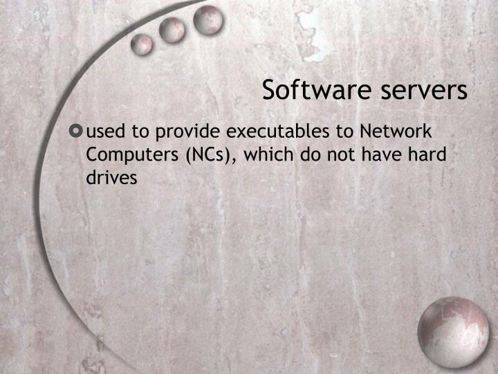 Software servers