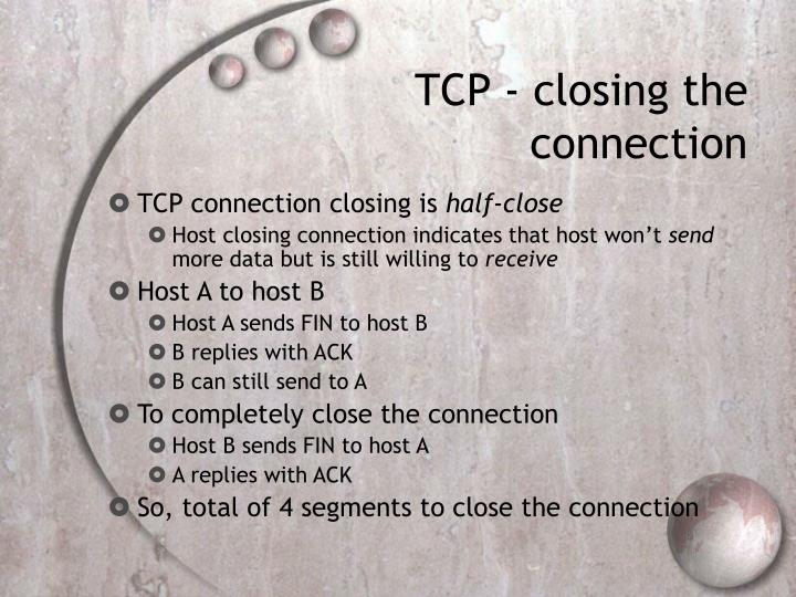 TCP - closing the connection
