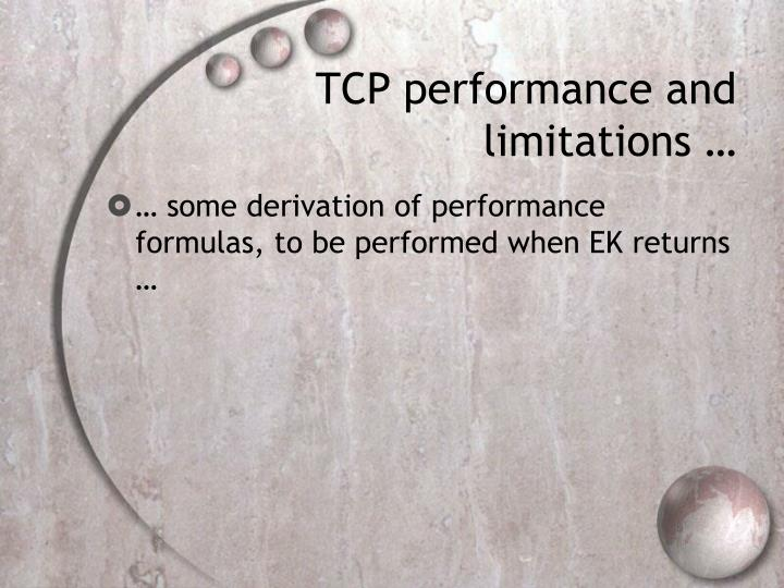 TCP performance and limitations …