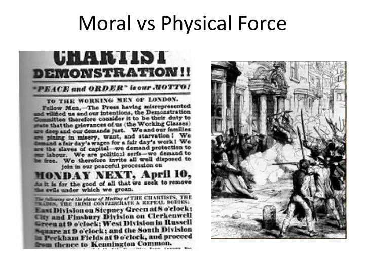 Moral vs Physical Force