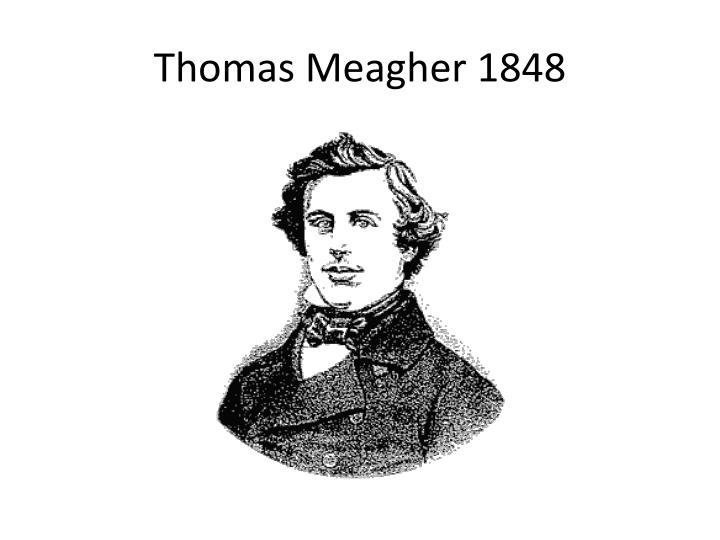 Thomas Meagher 1848