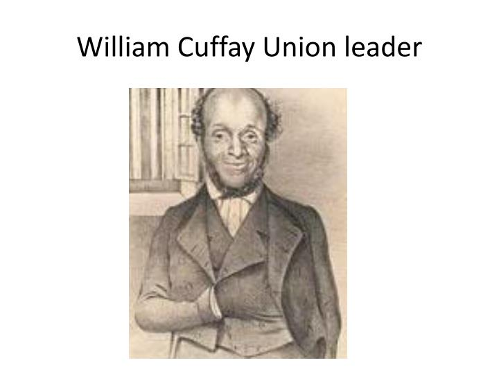 William Cuffay Union leader