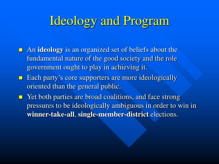 Ideology and Program