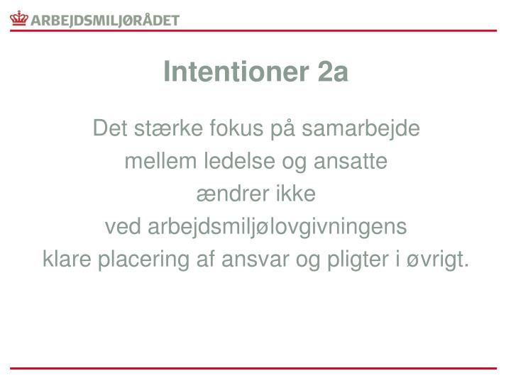 Intentioner 2a