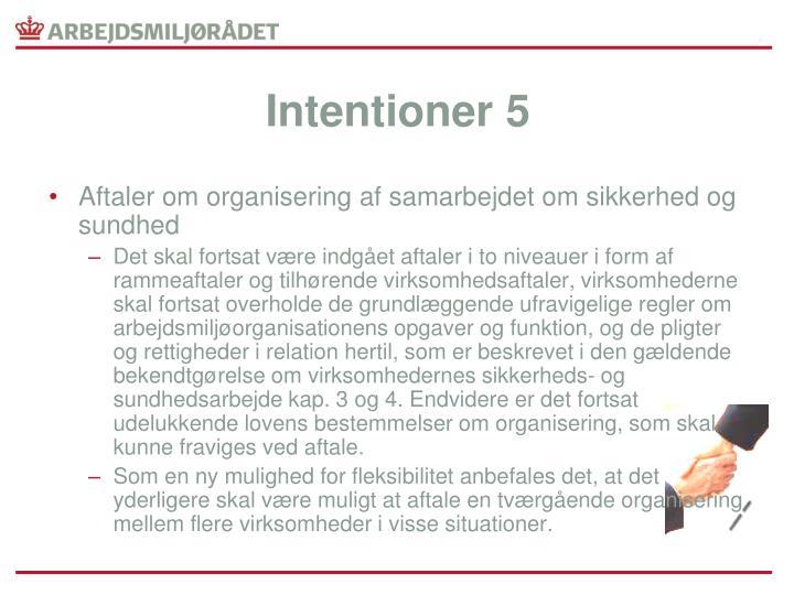 Intentioner 5