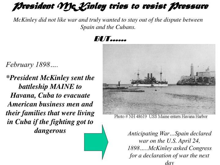 President McKinley tries to resist Pressure