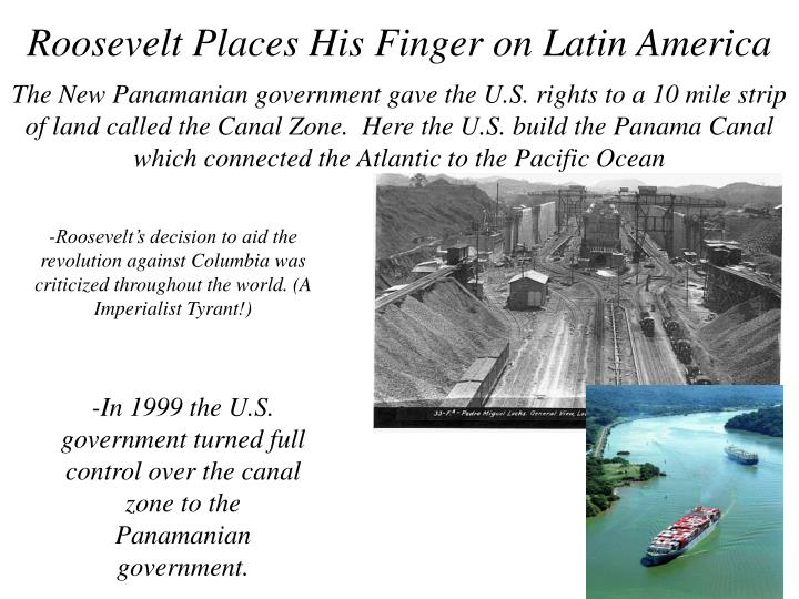 Roosevelt Places His Finger on Latin America