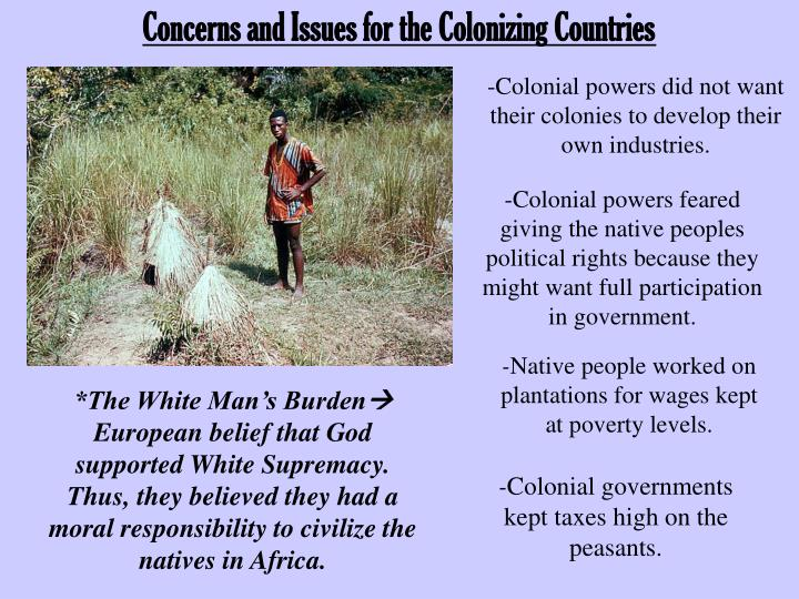 Concerns and Issues for the Colonizing Countries