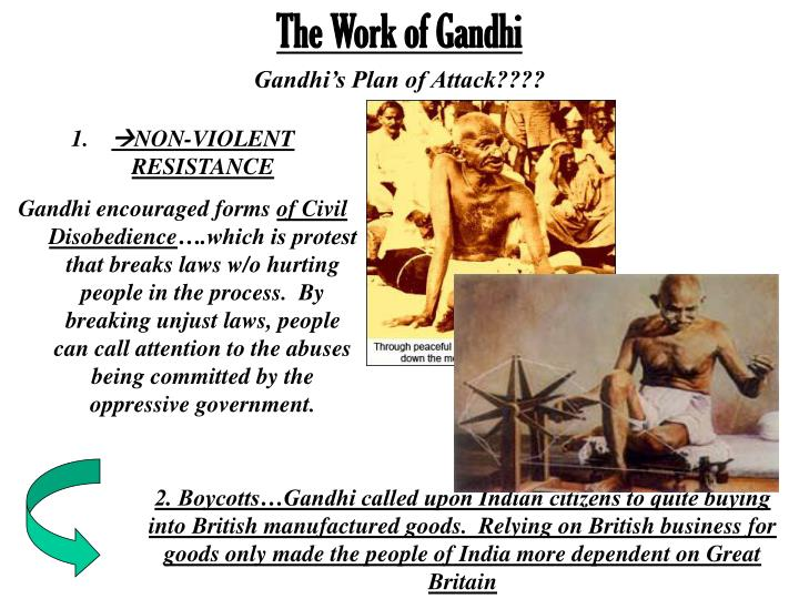 The Work of Gandhi