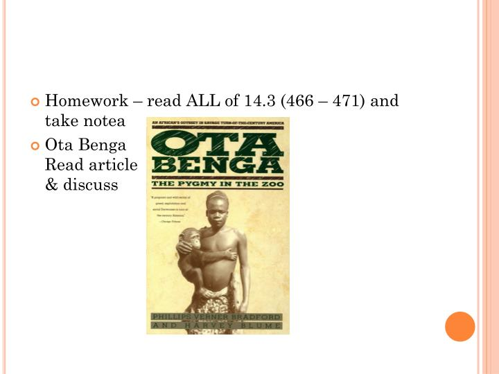 Homework – read ALL of 14.3 (466 – 471) and take notea