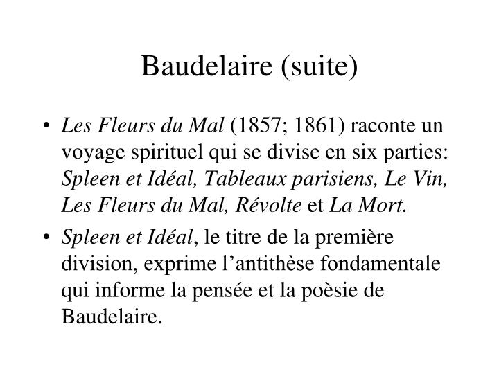Baudelaire (suite)