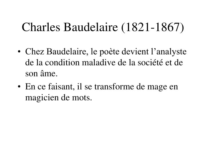 Charles baudelaire 1821 1867