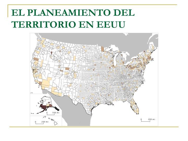 EL PLANEAMIENTO DEL TERRITORIO EN EEUU