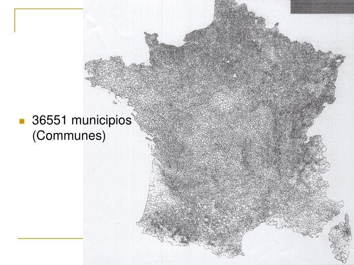 36551 municipios (Communes)