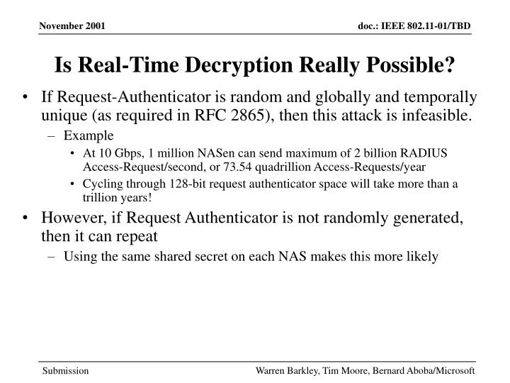 Is Real-Time Decryption Really Possible?