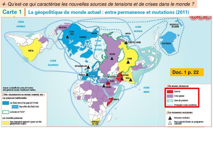 4- Qu'est-ce qui caractérise les nouvelles sources de tensions et de crises dans le monde?