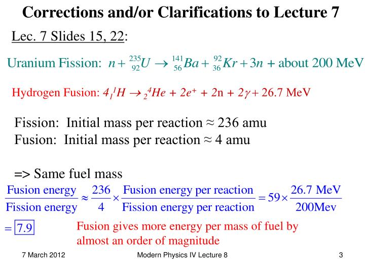 Corrections and/or Clarifications to Lecture 7