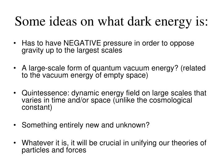 Some ideas on what dark energy is: