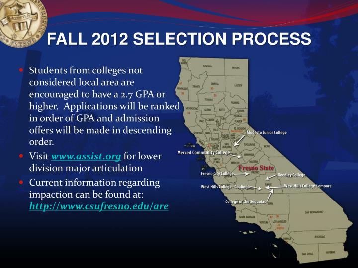 FALL 2012 SELECTION PROCESS
