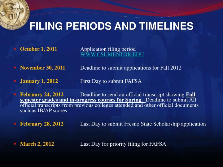 FILING PERIODS AND TIMELINES
