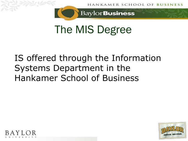 The mis degree