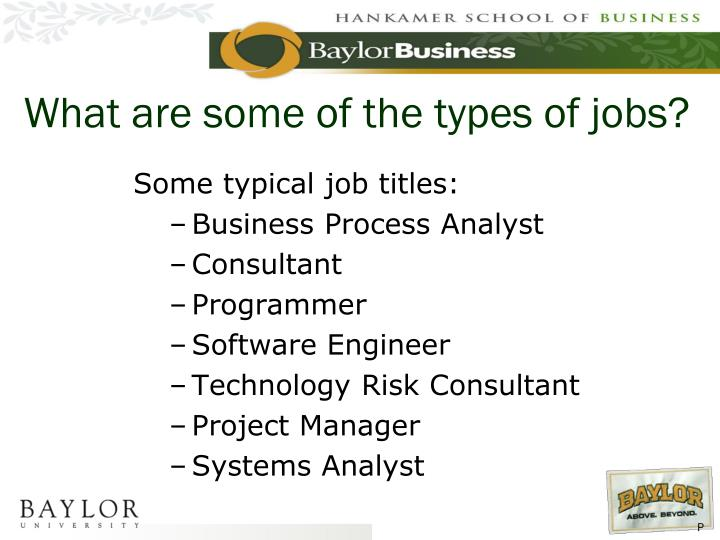 What are some of the types of jobs?