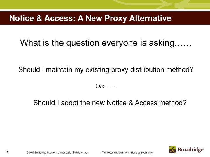 Notice access a new proxy alternative2