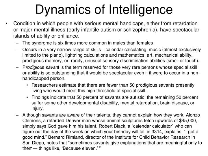 Dynamics of Intelligence