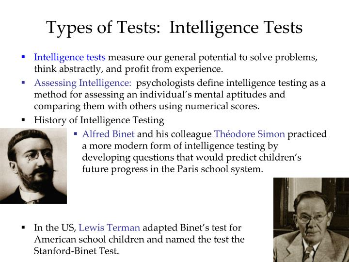 Types of Tests:  Intelligence Tests