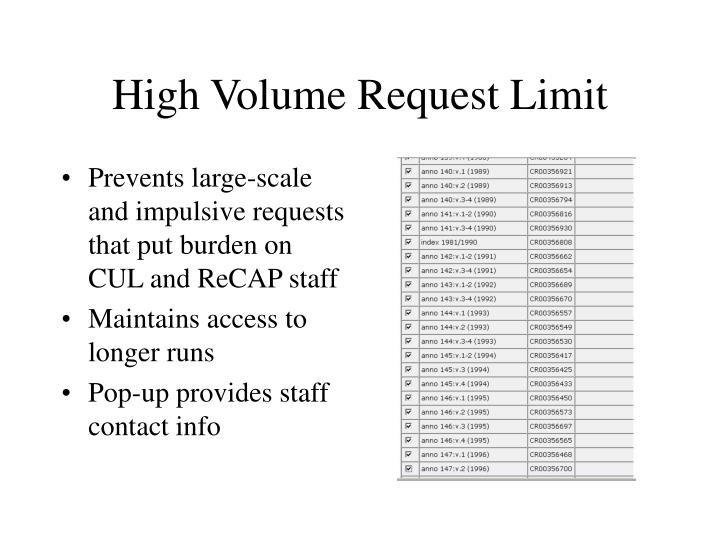 High Volume Request Limit