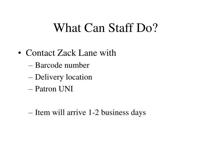 What Can Staff Do?