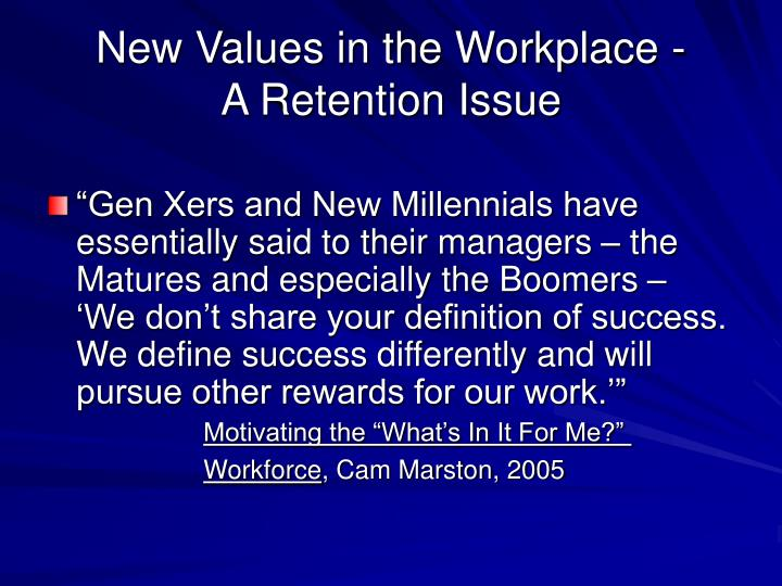 New Values in the Workplace -