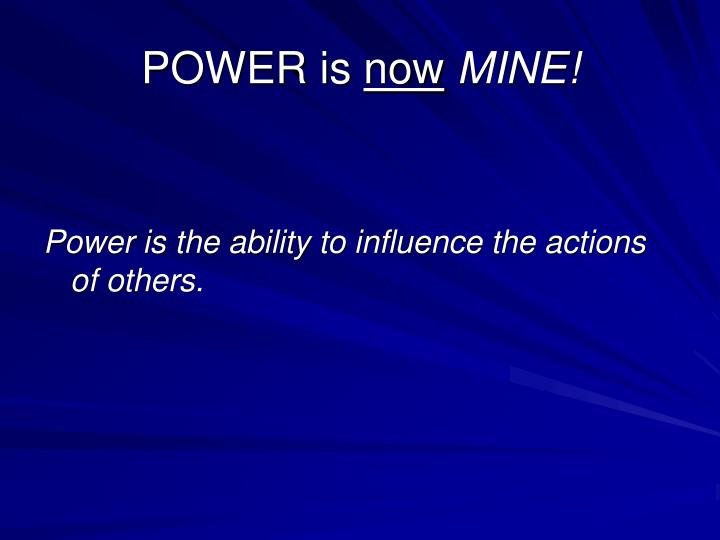 POWER is