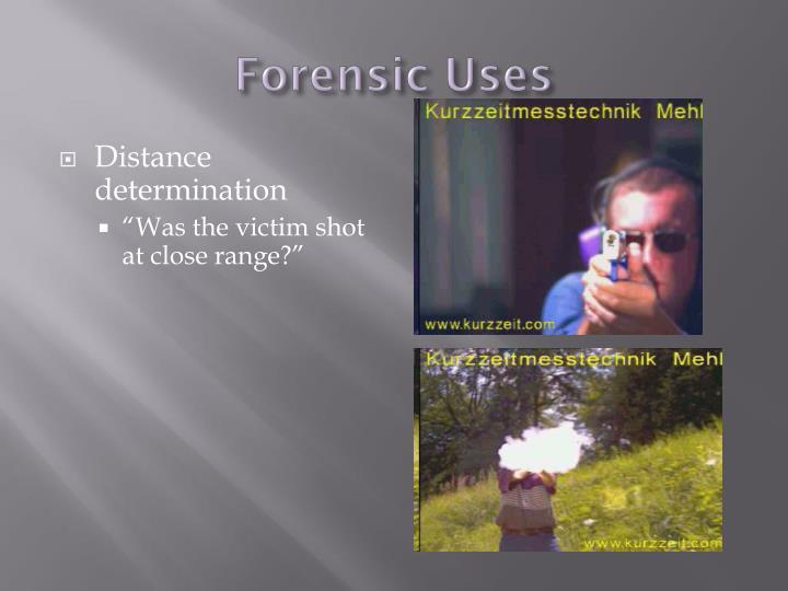 Forensic Uses
