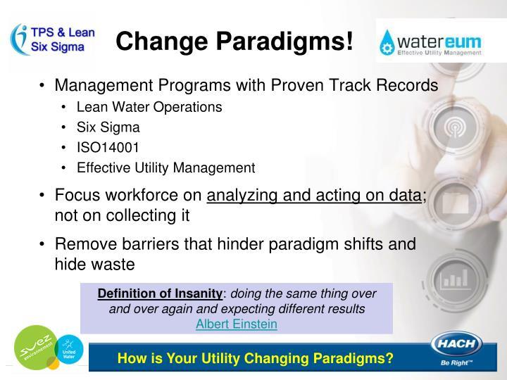 Change Paradigms!