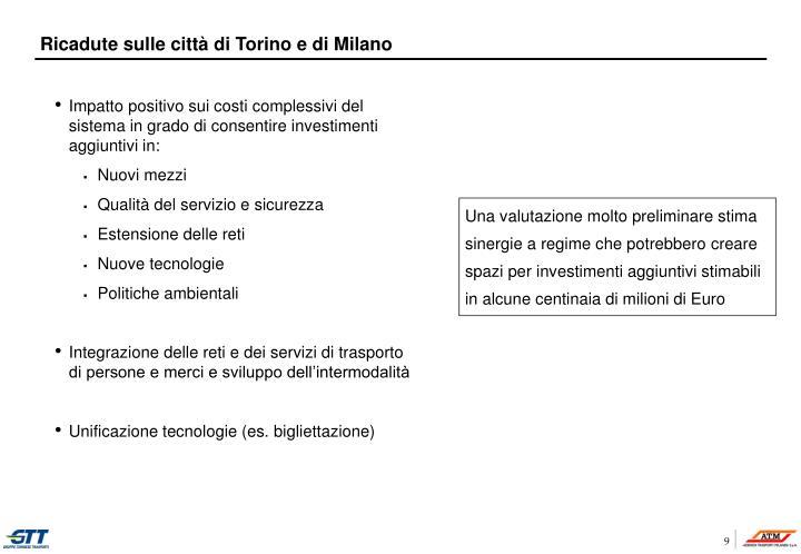 Ricadute sulle città di Torino e di Milano