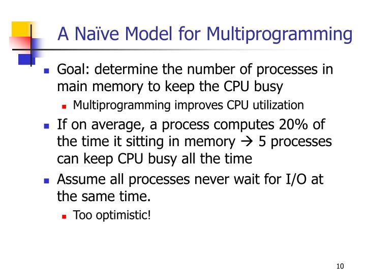 A Naïve Model for Multiprogramming