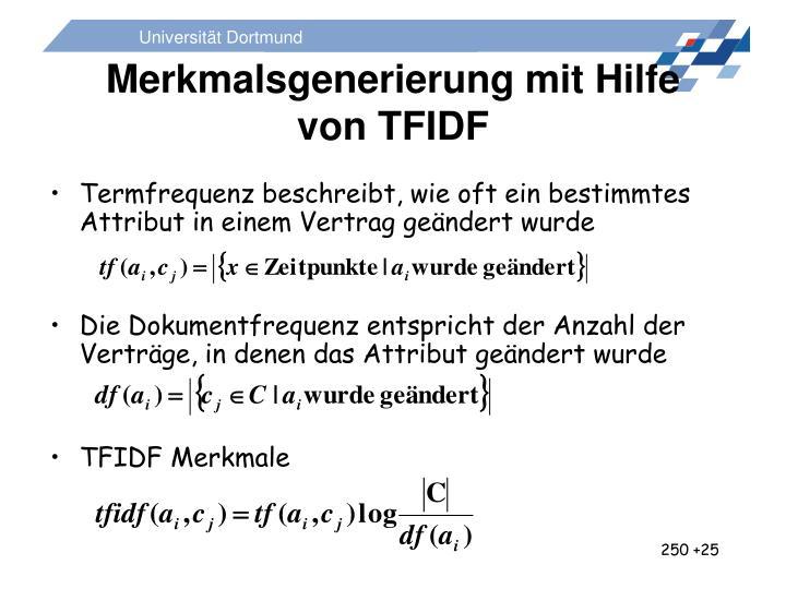 Merkmalsgenerierung mit Hilfe von TFIDF