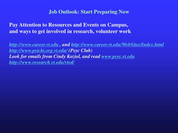 Job Outlook: Start Preparing Now