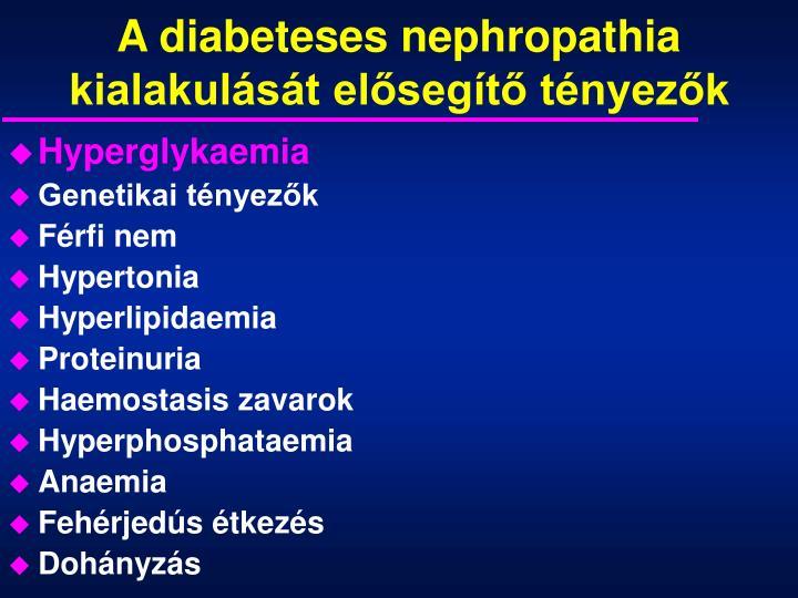 A diabeteses nephropathia kialakulását elősegítő tényezők