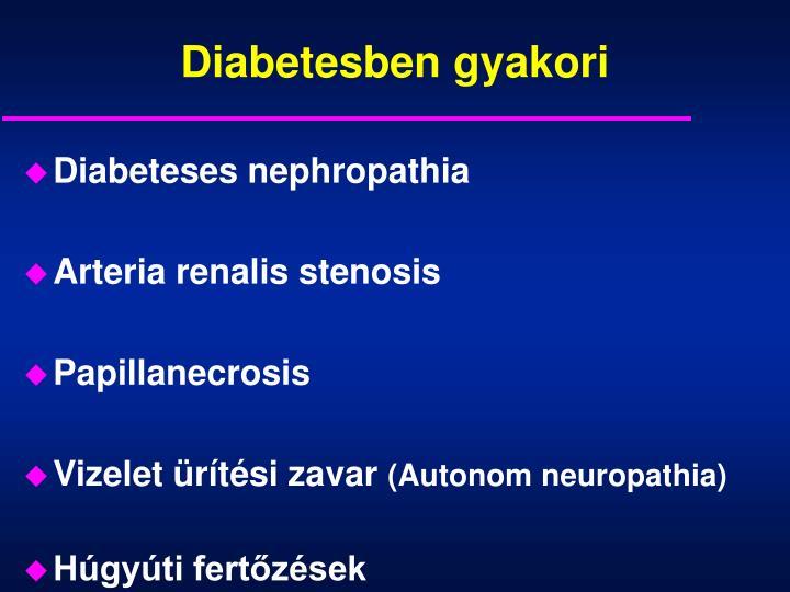 Diabetesben gyakori