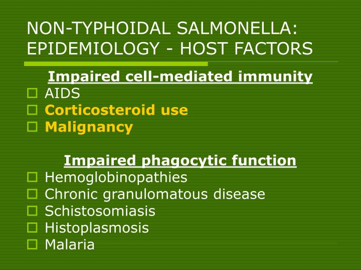NON-TYPHOIDAL SALMONELLA: EPIDEMIOLOGY - HOST FACTORS