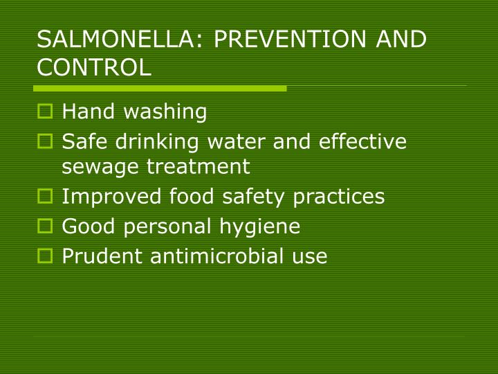 SALMONELLA: PREVENTION AND CONTROL
