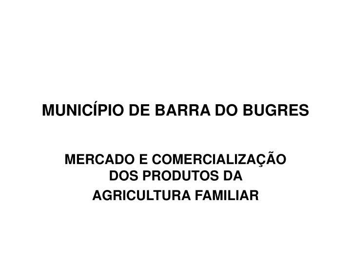 MUNICÍPIO DE BARRA DO BUGRES