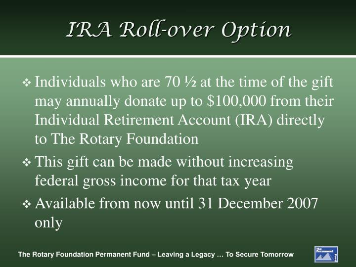 IRA Roll-over Option