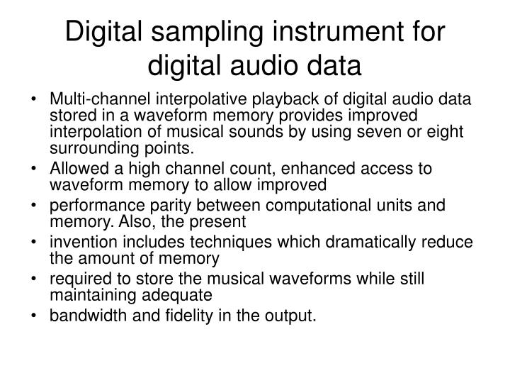 Digital sampling instrument for digital audio data