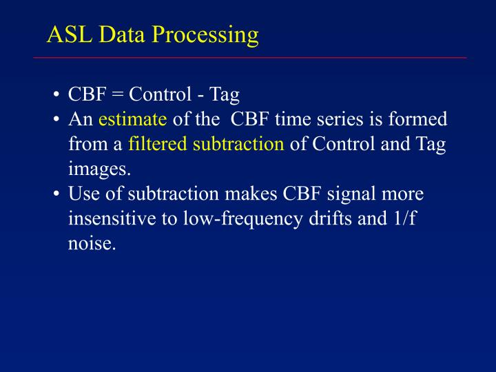 ASL Data Processing
